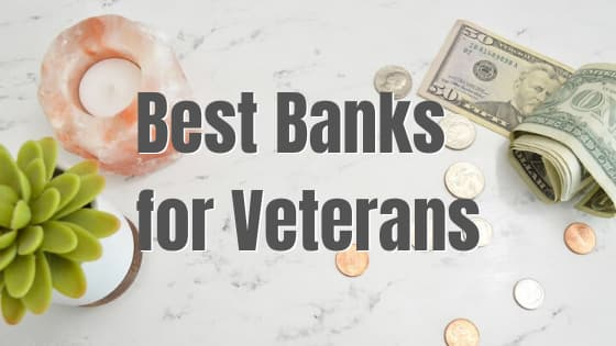 Best Banks for Veterans